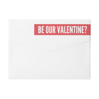 Be Our Valentine | Modern Red Wrap Around Label