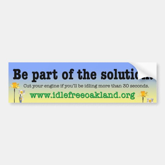 Be Part of the Solution! Bumper Sticker