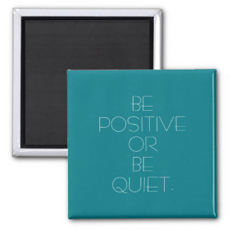 Be Positive Custom Color Magnet