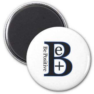 Be Positive Second Design Magnet
