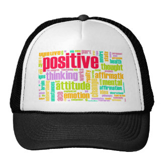 Be Positive! Stay Positive! Cap