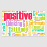 Be Positive! Stay Positive! Rectangular Sticker