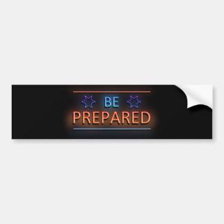 Be prepared. bumper sticker