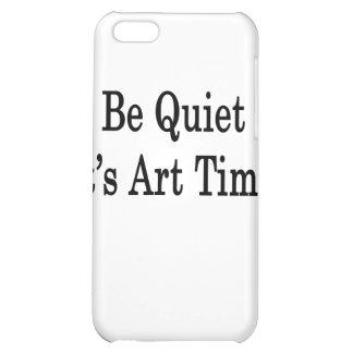 Be Quiet It s Art Time iPhone 5C Case
