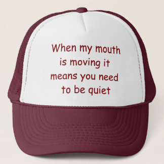 Be Quiet Lawyer Hat. Judge Judy at her best! Trucker Hat