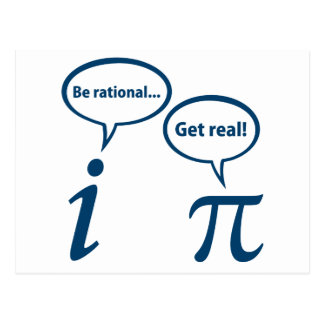 Be Rational Get Real Imaginary Math Pi Postcard