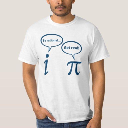 Image of Be Rational Get Real Imaginary Math Pi T-shirt