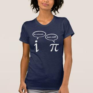 Be Rational Get Real Imaginary Math Pi T-Shirt