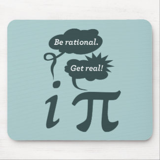 be rational! get real! mouse mat