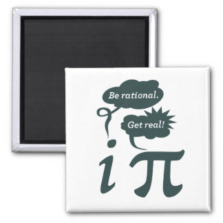 be rational! get real! square magnet