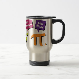 Be Rational - Get Real Stainless Steel Travel Mug