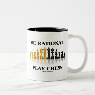 Be Rational Play Chess (Reflective Chess Set) Two-Tone Mug