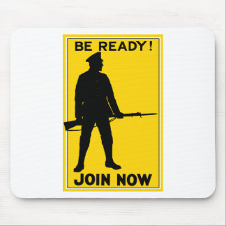 Be Ready! Join Now Mouse Pads