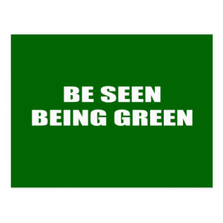 Be seen being green post cards