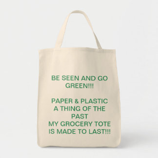 BE SEEN GO GREEN GROCERY TOTE