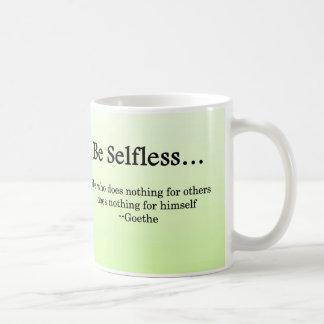 Be Selfless to Gain True Wealth Basic White Mug