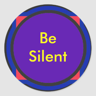 Be Silent The MUSEUM Zazzle Gifts Stickers