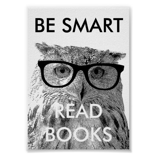 Be smart read books poster with funny owl
