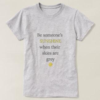 Be Someones Sunshine T-Shirt