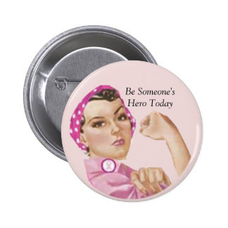 Be Someone'sHero Today 6 Cm Round Badge