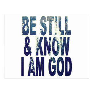 Be Still and Know I Am God Postcard