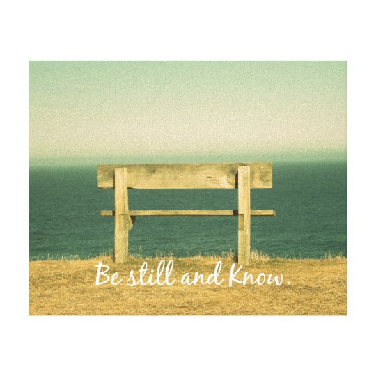 Be Still and Know Inspirational Quote Canvas Print