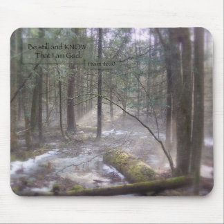 Be Still and Know Mousepad