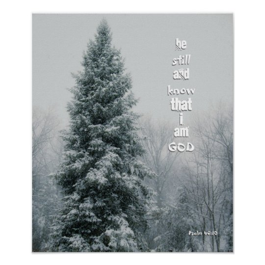 Be Still and Know Tall Pine Christian Poster