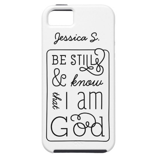 Be still and know that I am God Bible Verse iPhone 5 Case
