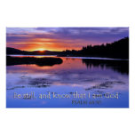 Be Still And Know That I Am God Psalm 46:10 Poster