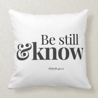 Be Still & Know Cushion