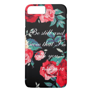 Be Still & Know That i'm With you iPhone 7 Plus Case