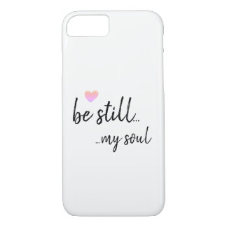 Be still my soul phone cover