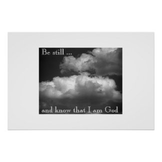 Be still .... posters