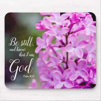 Be Still Psalm 46:10 Purple Lilac Flowers Mouse Mat