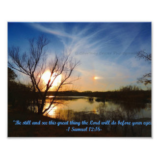 Be Still & watch what God does! Art Photo