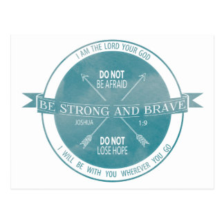 Be Strong and Brave, Teal Scripture Postcard