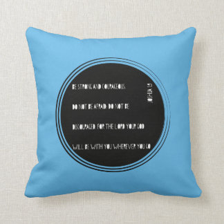 """Be Strong and Courageous"" Bible verse from Joshua Cushion"