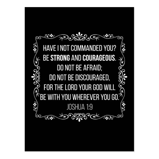 Be strong and courageous Joshua 1:9 Bible Postcard