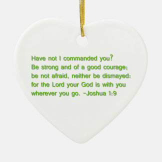 Be Strong and of a Good Courage Christmas Ornament