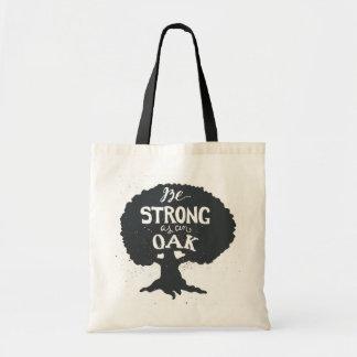 Be Strong As An Oak