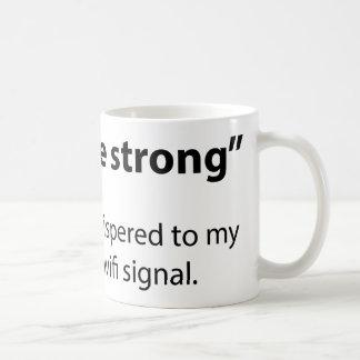 Be Strong Basic White Mug