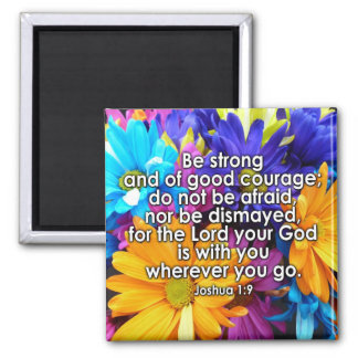 Be Strong Bible Scripture Square Magnet