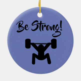 Be Strong Christmas Ornament