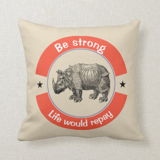 Be strong cushion