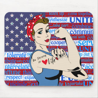 """""""Be Strong in Life, Patriotic Woman Mouse Pad"""