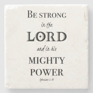 Be strong in the Lord Stone Coaster