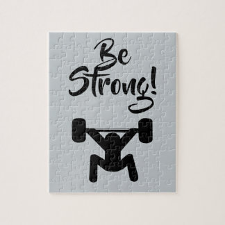 Be Strong Jigsaw Puzzle