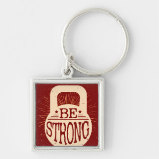 Be Strong Key Ring