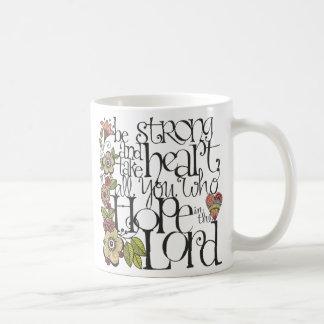 Be Strong - Mug